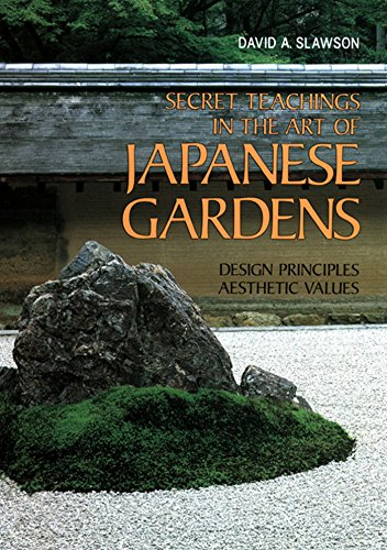 Secret Teachings in the Art of Japanese Gardens