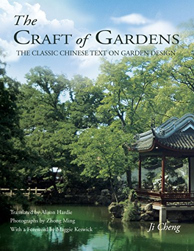 The Craft of Gardens by Ji Cheng