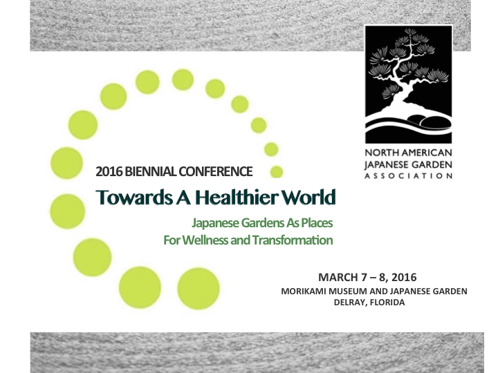 Florida Conference Explores Japanese Gardens As Places of Health, Wellness and Social Change
