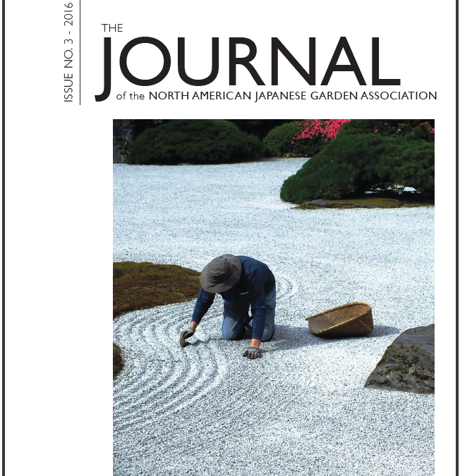 The Journal of the North American Japanese Garden Association (Issue 3)  Now Available