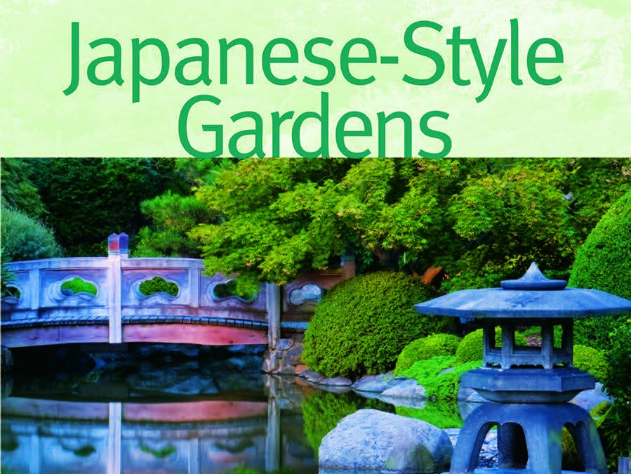 Japanese-Style Gardens – A Book Review